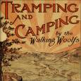 Kansas Adventurers: Tramping and Camping with the Walking Woolfs