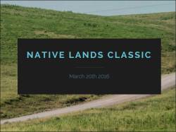 Native Lands Classic