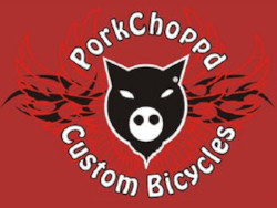 PorkChoppd Custom Bicycles